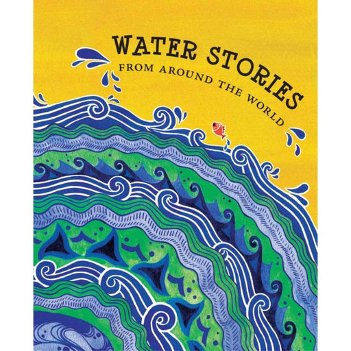 The Nestery: Tulika Books - Water Stories From Around The World