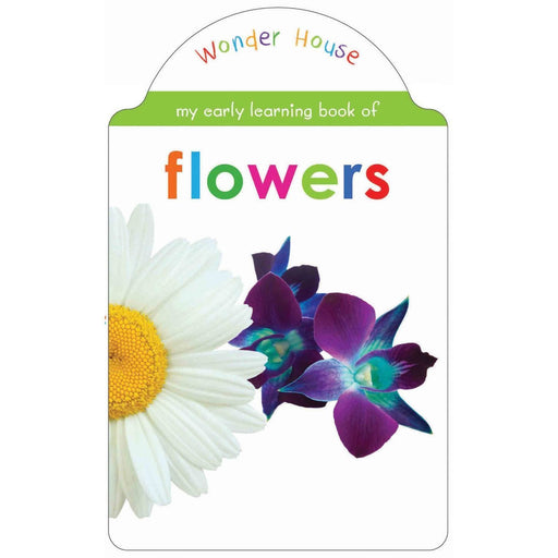 Wonder House Books -My Early Learning Book Of Flowers: Attractive Shape Board Books For Kids