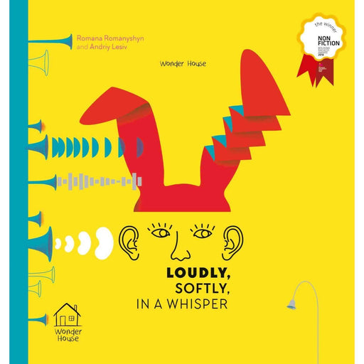 Wonder House Books -Loudly, Softly, In A Whisper: Educational Picture Book On Sound (Winner Of Bologna Ragazzi Award 2018)