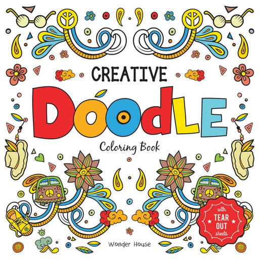 Wonder House Books -Creative Doodle Coloring Book : Children Coloring Book With Tear Out Sheets
