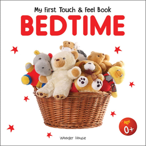 Wonder House Books -My First Book Of Touch And Feel - Bedtime : Touch And Feel Board Book For Children