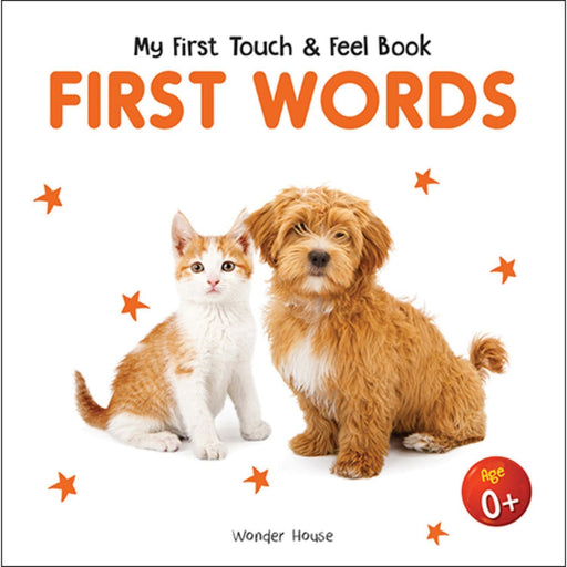 Wonder House Books -My First Book Of Touch And Feel - First Words : Touch And Feel Board Book For Children