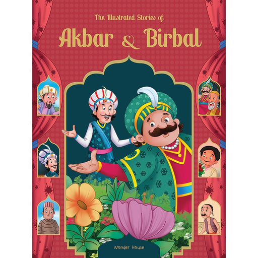 Wonder House Books -The Illustrated Stories Of Akbar And Birbal: Classic Tales From India