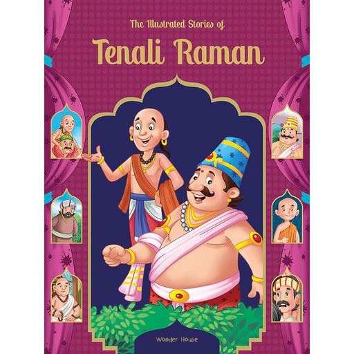 Wonder House Books -The Illustrated Stories Of Tenali Raman: Classic Tales From India