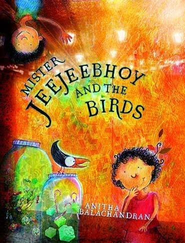 The Nestery: Young Zubaan - Mister Jeejeebhoy And The Birds