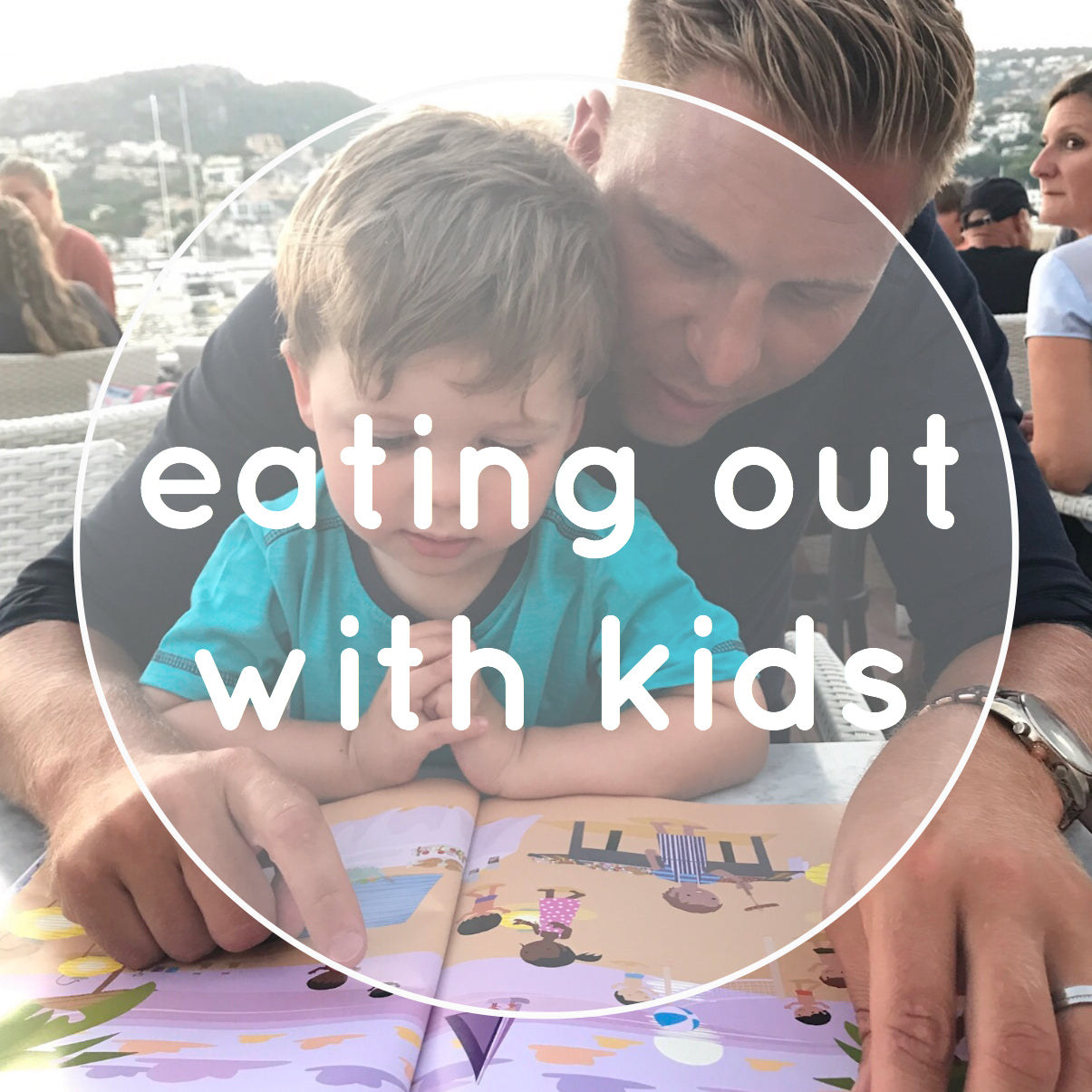 Eating Out with Kids!
