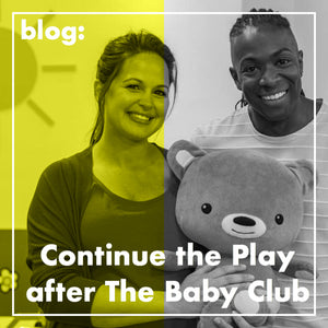 Continue the Play After The Baby Club