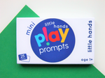 little hands playPROMPTS (mini pack) - playHOORAY!