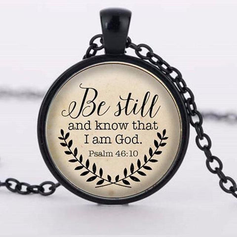 """Be Still and Know That I am God"" Necklace"