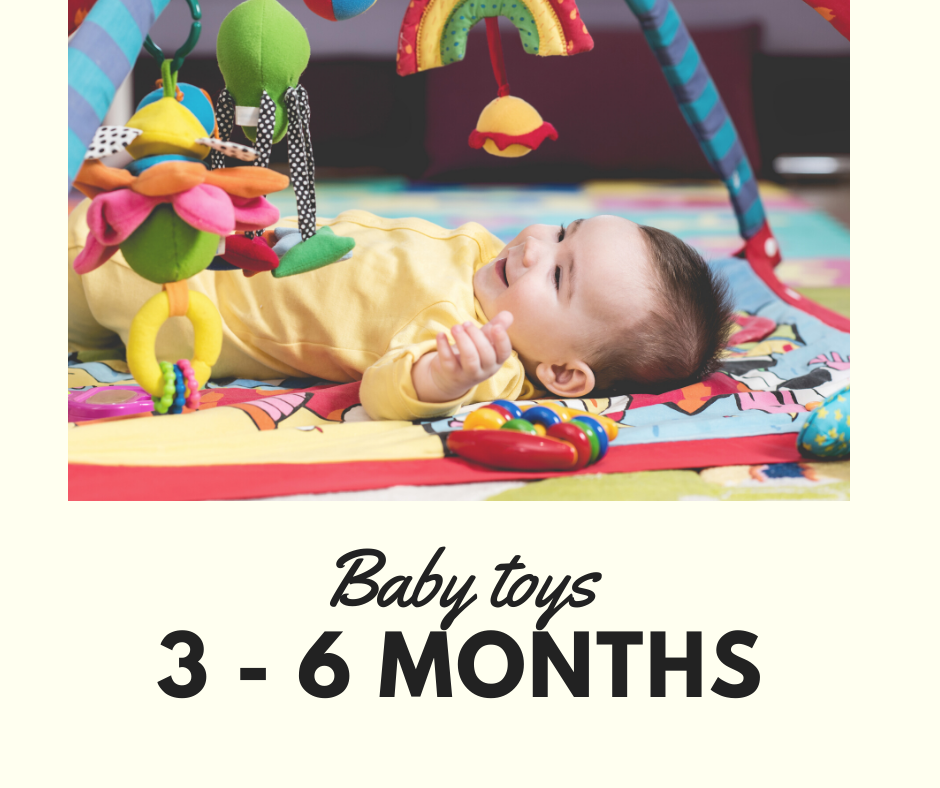 Which toys are recommended to a 3-6 months baby?