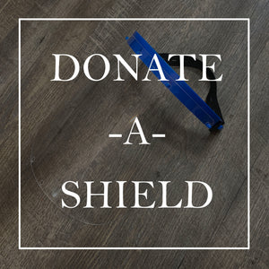 DONATE a Protective Face Shield