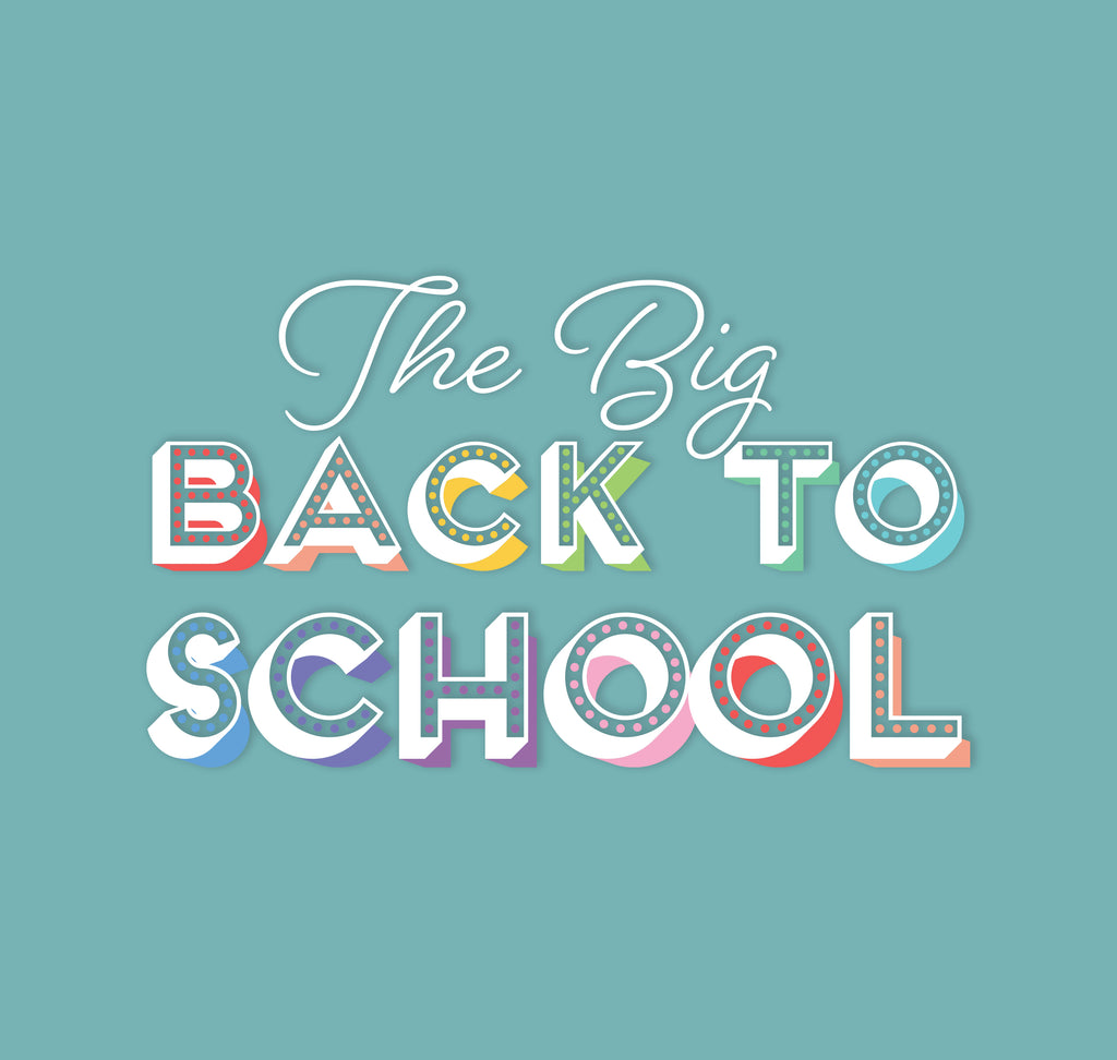 The Big Back to School