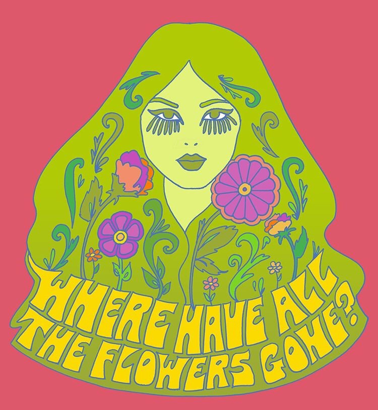 Where Have All The Flowers Gone? Print