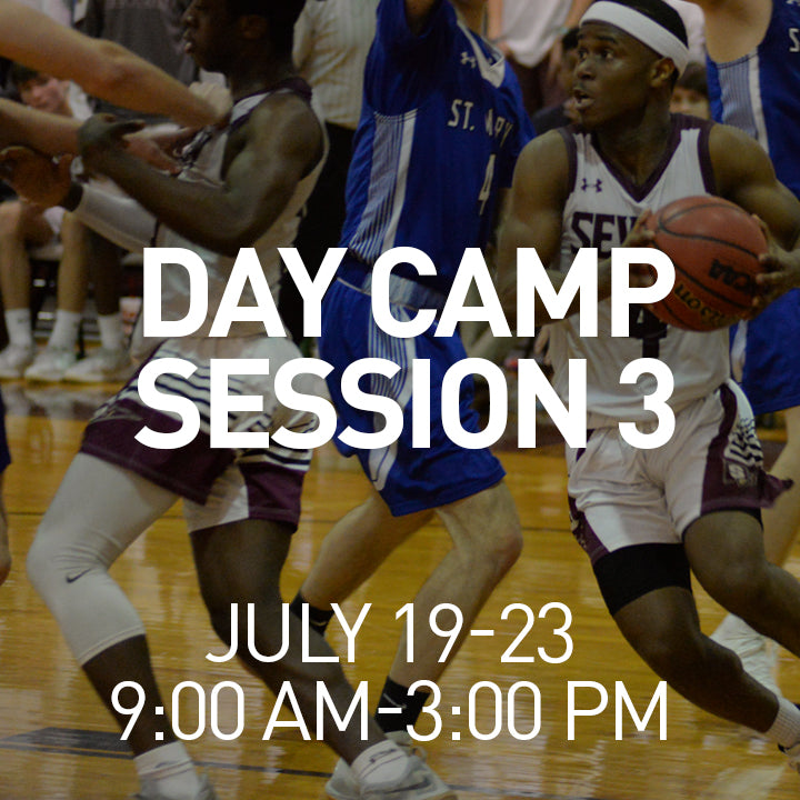 Severn Basketball Academy Day Camp: Session 3 - July 19-23
