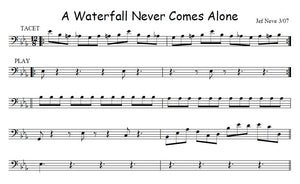 A Waterfall Never Come Alone