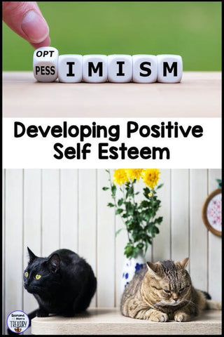 Developing Positive Self Esteem