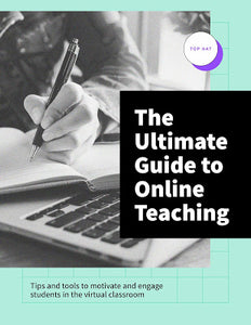 The 2021 Online Teaching Toolkit | Free Guide - Top Hat