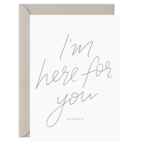 I'm here for you. Always. – Letterpress Card