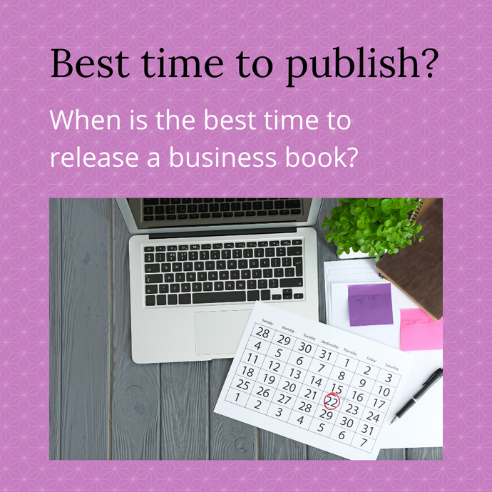 When is the best time to release your business book?