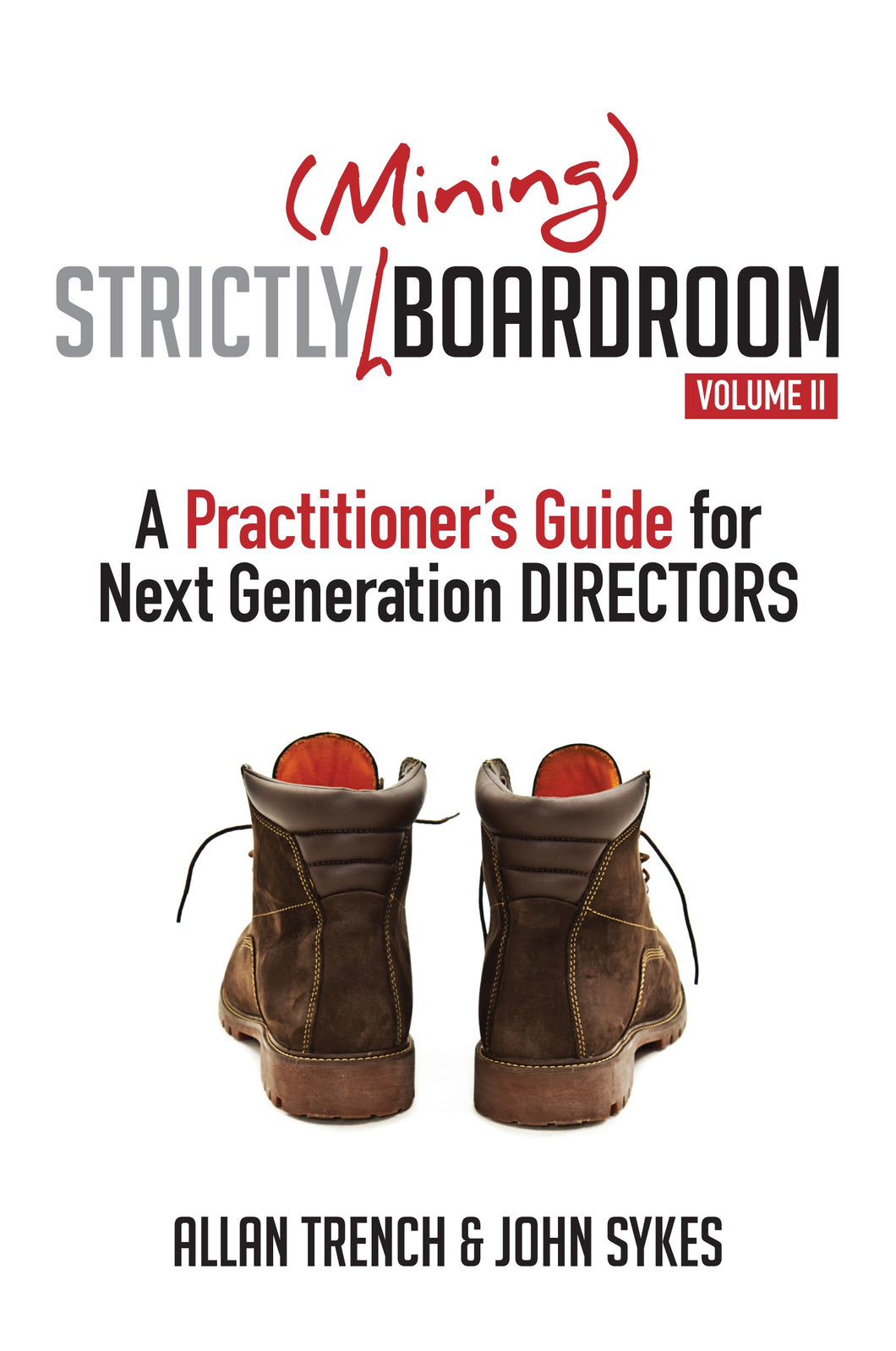 Strictly (Mining) Boardroom II <br><i><small>by Dr Allan Trench & John Sykes</i></small>