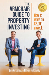 Property book cover for The Armchair Guide to Property Investing by Ben Kingsley and Bryce Holdaway