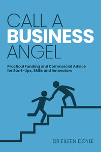 business book cover for Call a Business Angel by Eileen Doyle