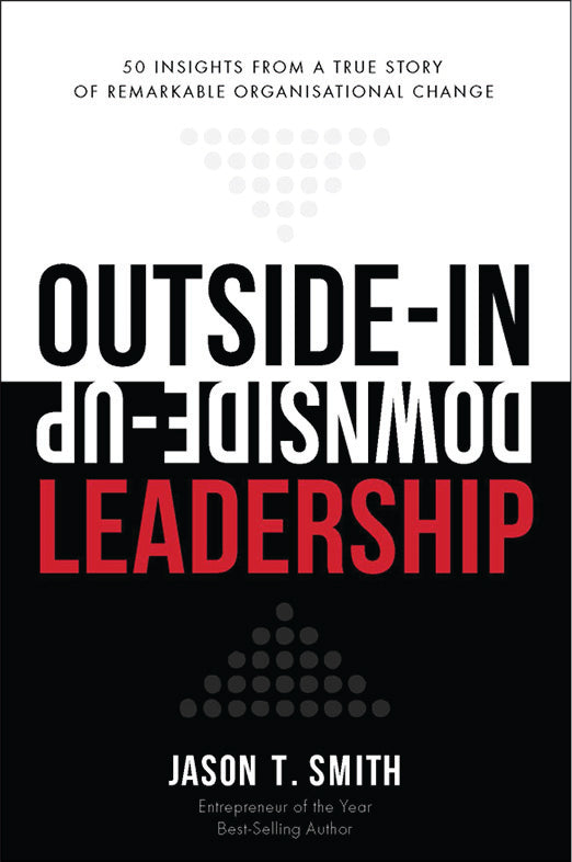 business book cover for Outside-In Downside-Up by Jason T Smith