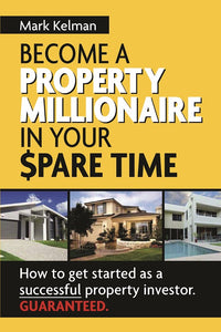 Property book cover for become a property millionaire in your spare time by Mark Kelman