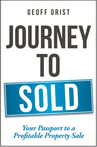 Journey to Sold <br><i><small> by Geoff Grist </i> </small>