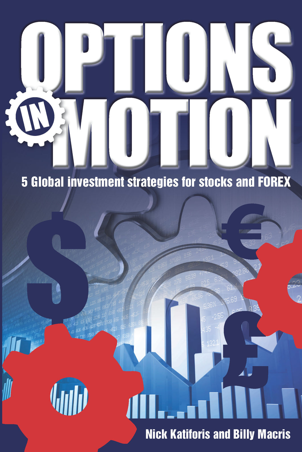 Finance book cover for Options in Motion by Nick Katiforis and Billy Macris