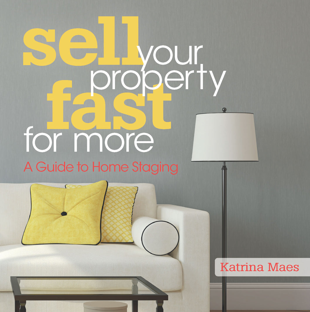 Property book cover for Sell Your Property Fast For More by Katrina Maes