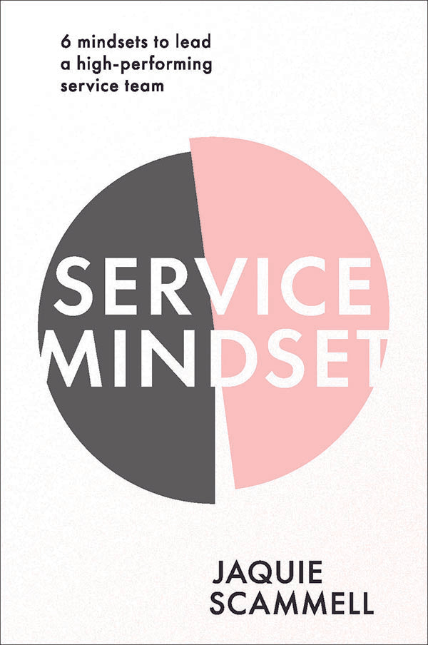 Service Mindset by Jaquie Scammell book cover