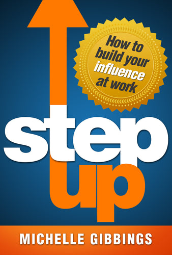 Business book cover for Step Up by Michelle Gibbings
