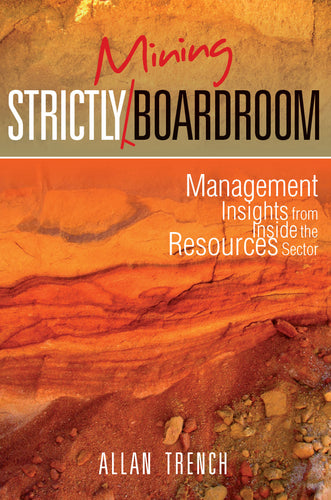 Business book cover for Strictly Mining Boardroom by Dr Allan Trench