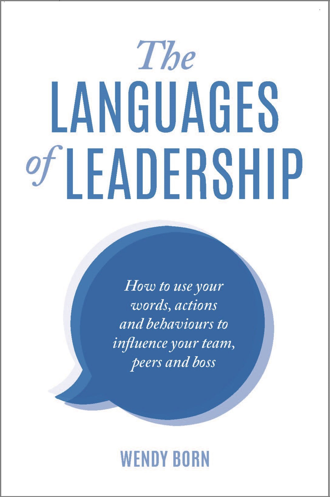 The Languages of Leadership<br><i><small> by Wendy Born<br></i></small>