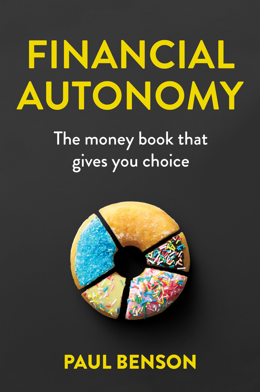 Financial Autonomy<br><i><small>by Paul Benson</i> </small>