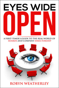 Business book cover for Eyes Wide Open by Robyn Weatherly