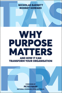 Business book cover for Why Purpose Matters by Nicholas Barnett and Rodney Howard