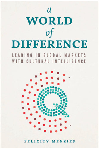 Business book cover of A World of Difference by Felicity Menzies