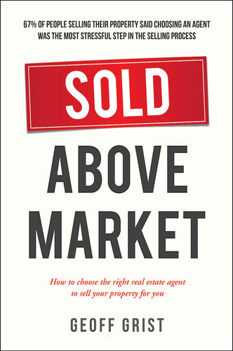 Property book cover for Sold Above Market by Geoff Grist