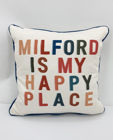 Milford Is My Happy Place - Little Birdie Pillow