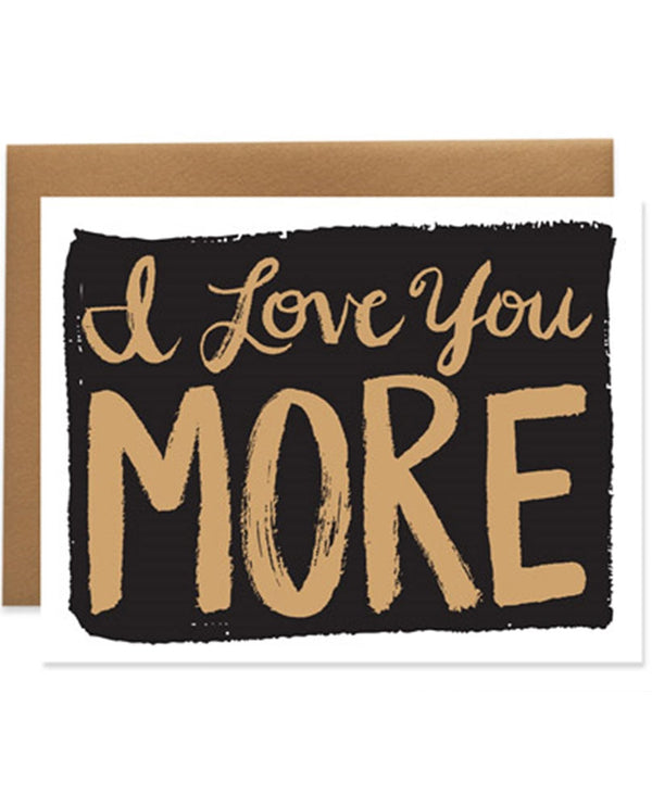9th Letter Press GC611 I Love You More Card