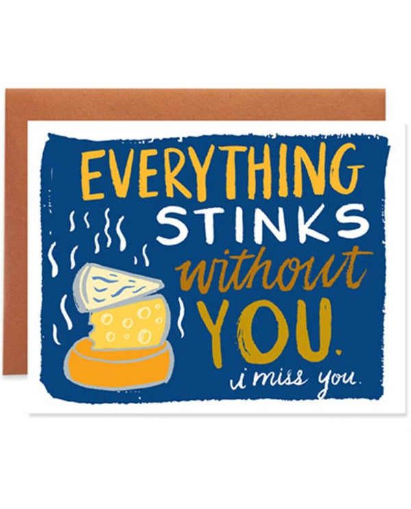 9th Letter Press GC610 Everything Stinks Card