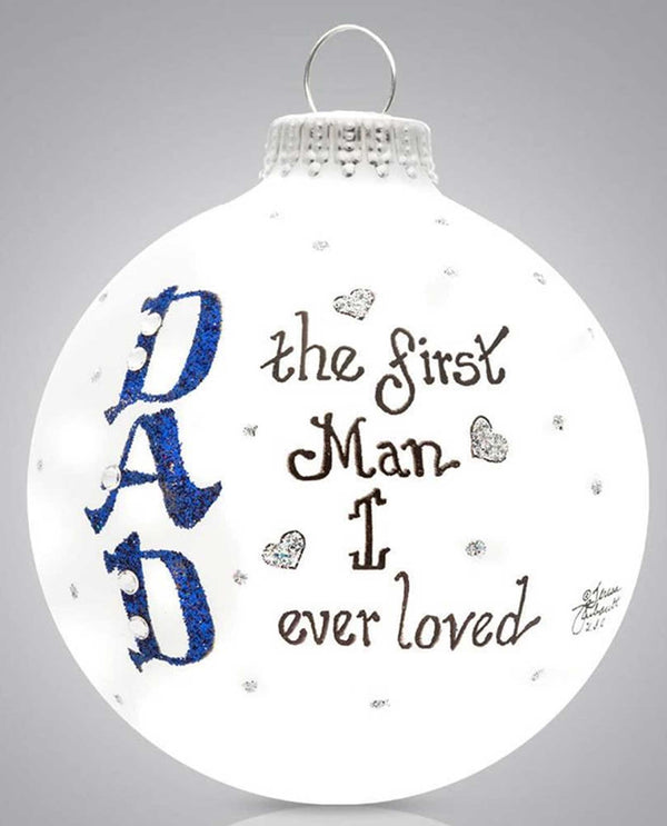 Heart Gifts by Teresa 2039 Dad First Ornament