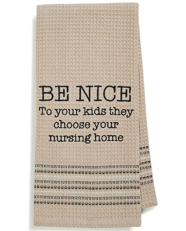 Mona B MH-156 Be Nice Dishtowel tan cotton dish towel with funny saying about kids