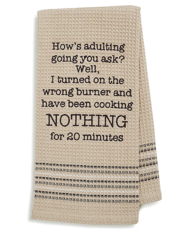 Mona B MH-169 Nothing Dishtowel cotton dish towel with funny saying about adulting