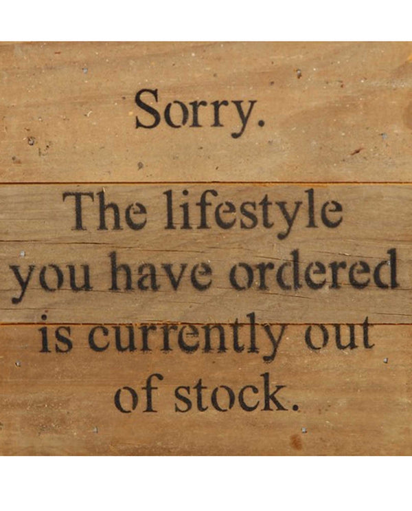 Second Nature by Hand Lifestyle Out Of Order Wooden Sign