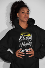 Load image into Gallery viewer, Blessed & Highly Favoured - Hooded Sweatshirt