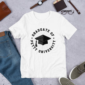 Graduate of Petty University - Short-Sleeve Unisex T-Shirt