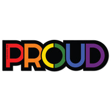 "Load image into Gallery viewer, 10th Queendom ""Gay Proud"" Sticker [Premium Matte Waterproof Bubble-Free Vinyl]"